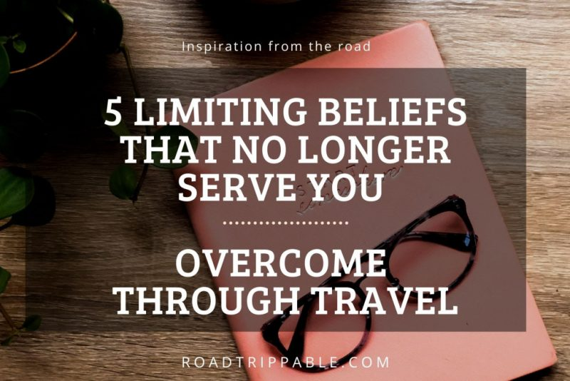 5 Limiting Beliefs that no longer serve you