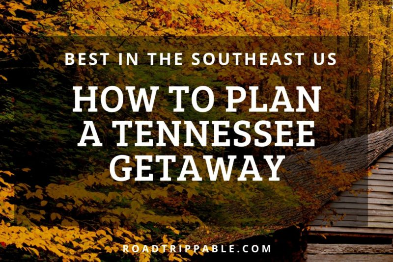 How to Plan a Tennessee Getaway with American Patriots Getaways