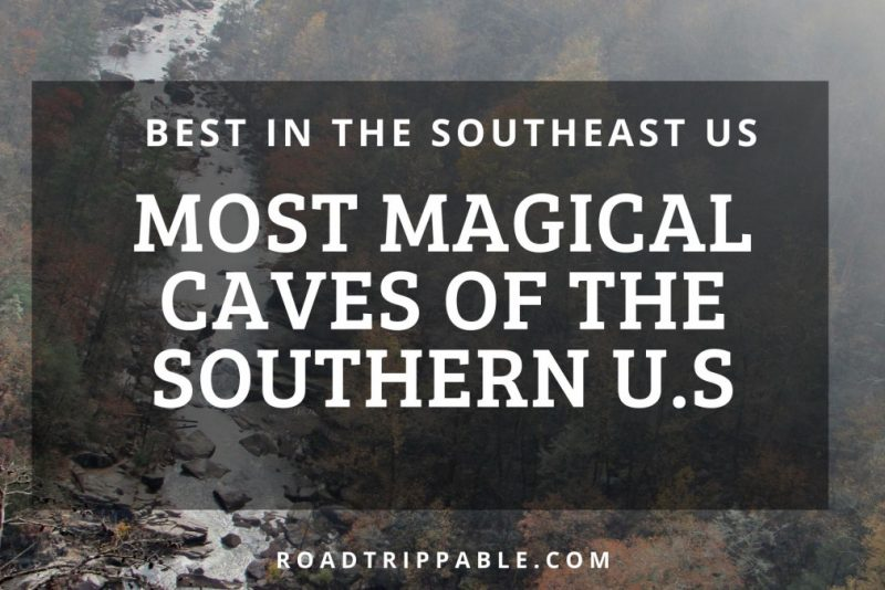 Most Magical Caves in the Southeast